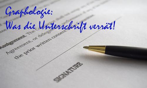 Graphologie: Was die Unterschrift verrät!