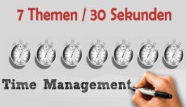 Sieben Themen / 30 Sekunden!