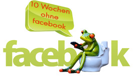 10 Wochen ohne facebook!