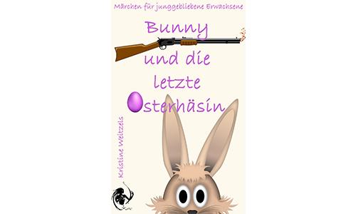 Leseprobe: Bunny und die letzte Osterhäsin