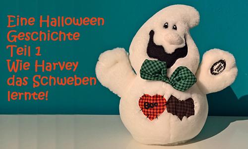 Eine Halloween Geschichte in zwei Teilen: Teil 1 — Wie Harvey das Schweben lernte!