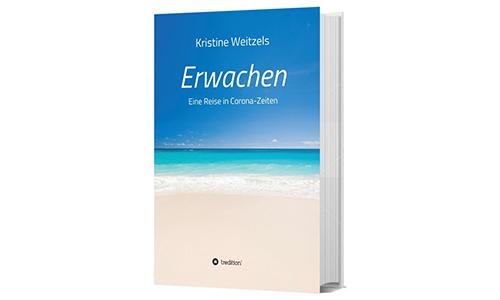 Mein neues Buch: Erwachen – Eine Reise in Corona-Zeiten
